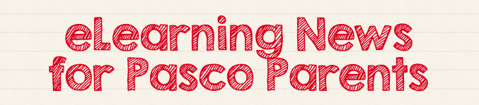 E-Learning News for Pasco Parents